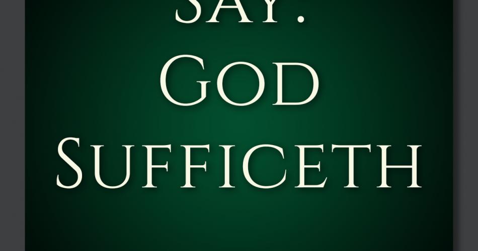 13. Say God Sufficeth