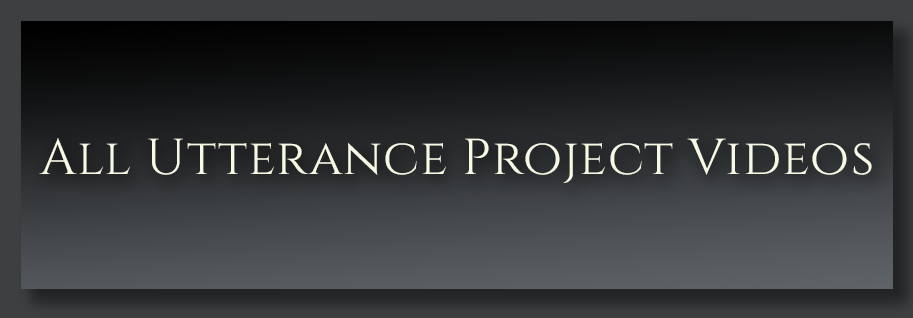 All Utterance Project Videos