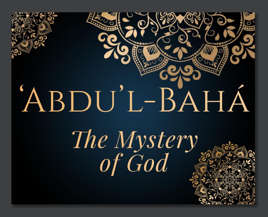 Abdul-Baha-The-Mystery-of-God-V2