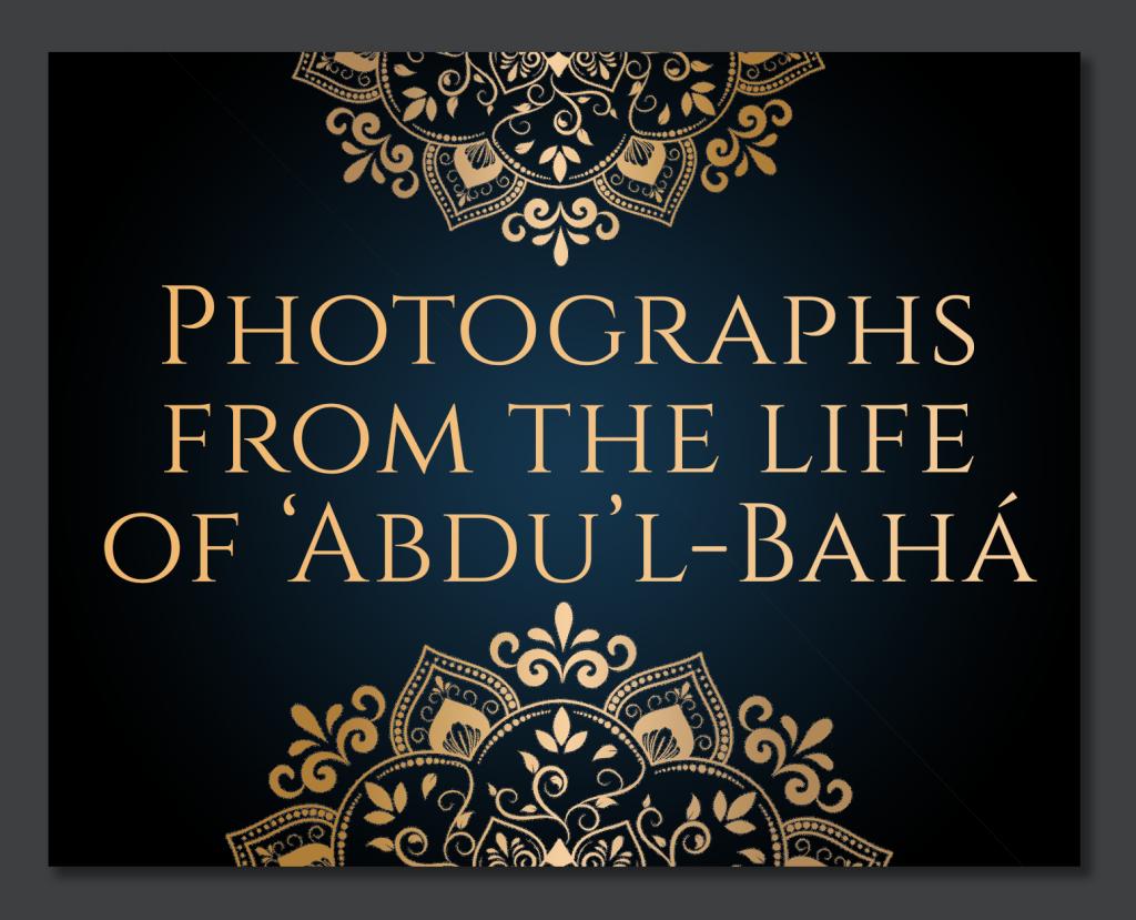 Photographs-from-the-Life-of-Abdul-Baha-V2